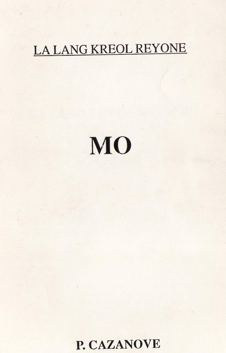 Mo – Lo lang kréol réyoné