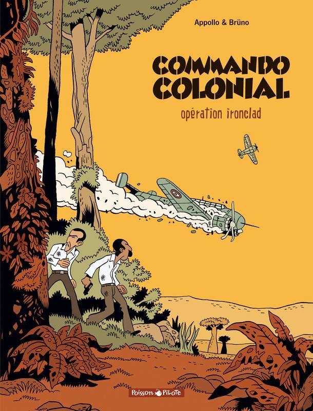 Commando colonial – Tome 1 – Opération Ironclad