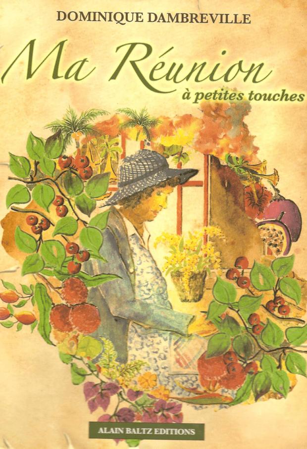 Ma Réunion à petites touches – Scènes de vie d'une enfance au soleil