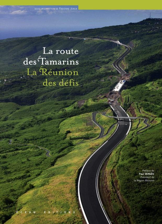 La route des Tamarins – La Réunion des défis