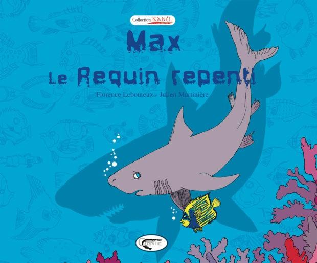 Max, le requin repenti