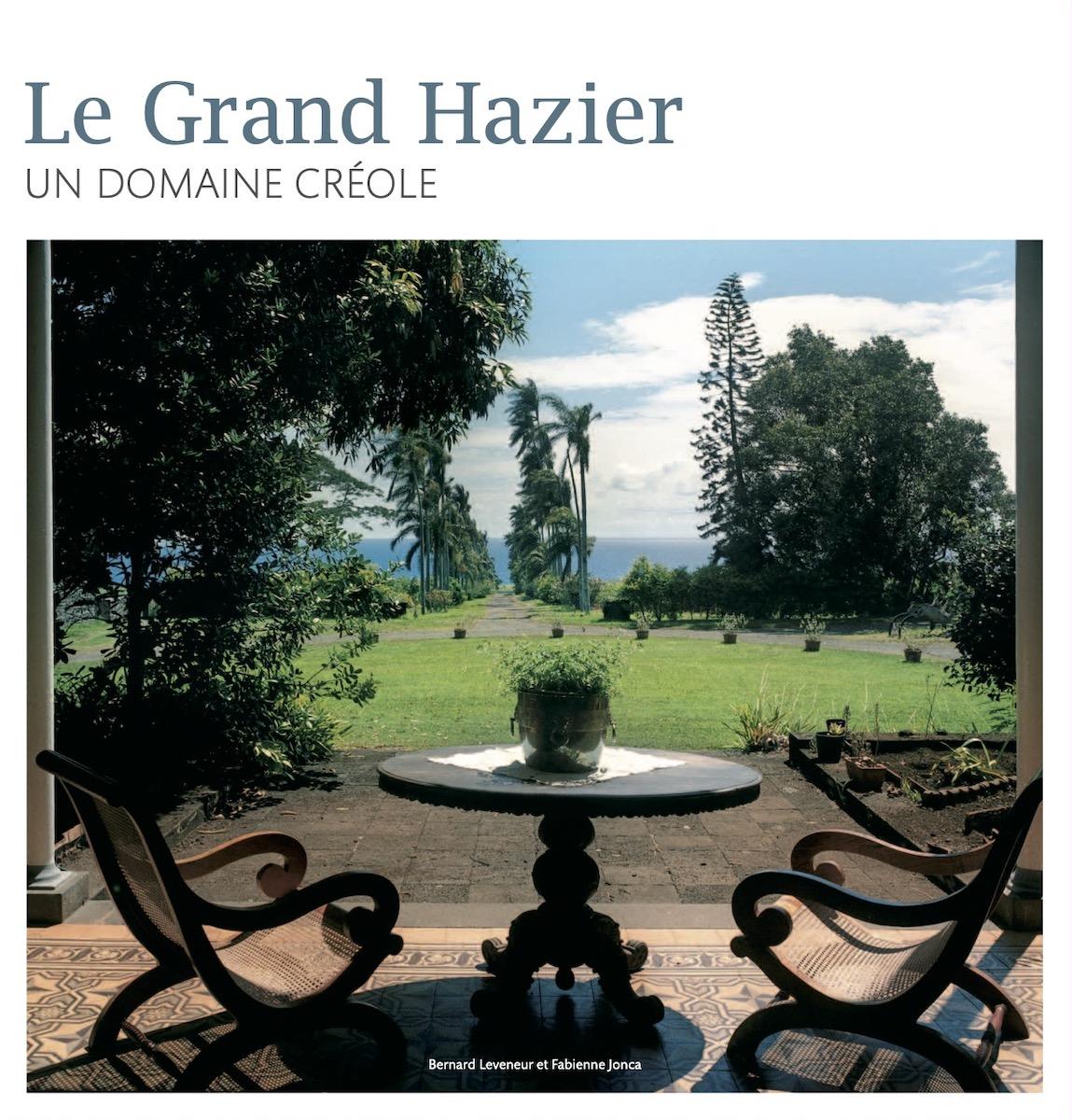Le Grand Hazier – Un domaine créole