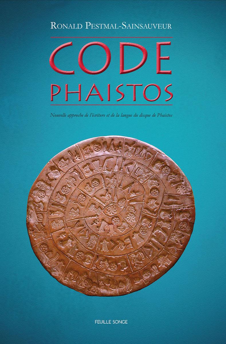 Code Phaistos – Nouvelle approche de la lecture des disques de Phaistos