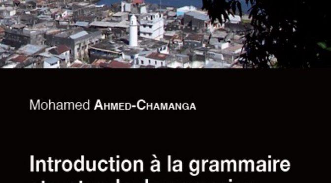 Introduction à la grammaire structurale du comorien – Volume II – Le shiNdzuani