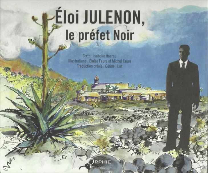 Eloi Julenon, le préfet Noir – Lo préfé Noir