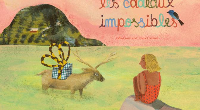 Les cadeaux impossibles