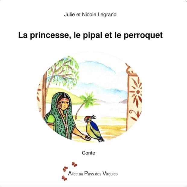 La princesse, le pipal et le perroquet