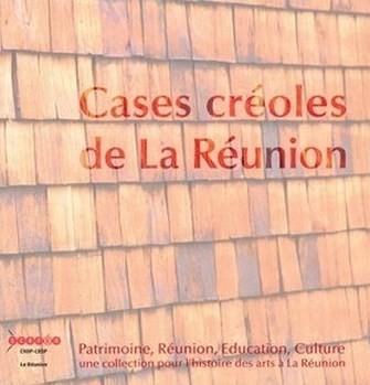 Cases créoles de La Réunion (PREC 1)