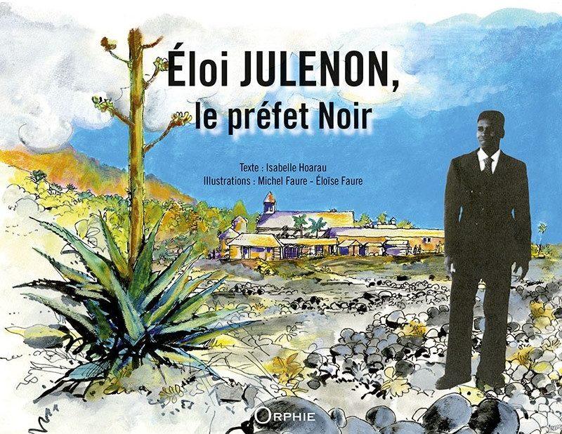 Eloi Julenon, le préfet noir