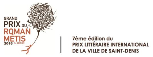 Grand Prix du Roman Métis, prix littéraire international de la Ville de Saint-Denis 2016