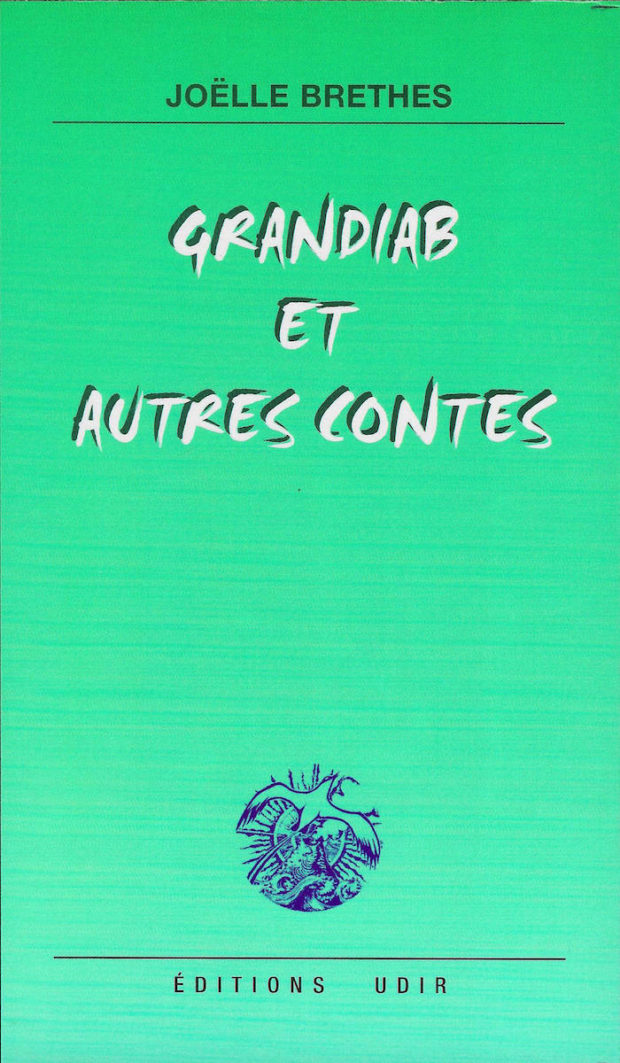 Grandiab et autres contes