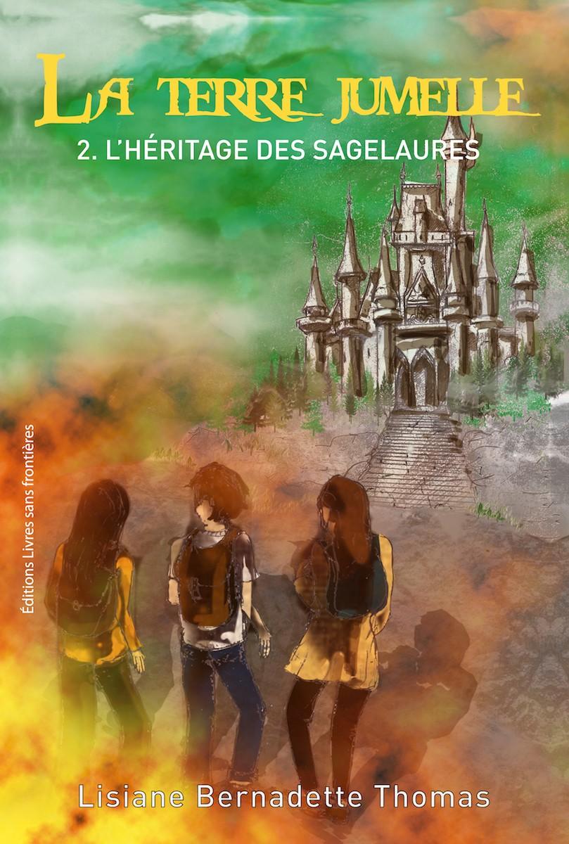 La Terre Jumelle – Tome 2 – L'héritage des Sagelaures