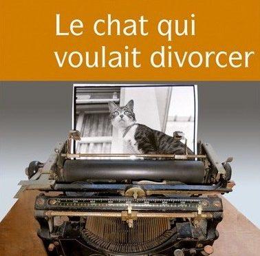 Le chat qui voulait divorcer