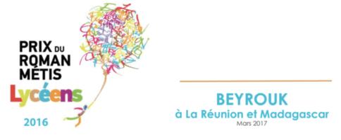 Rencontres avec BEYROUK, lauréat du Prix du Roman Métis des Lycéens 2016