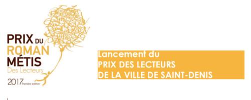 Grand Prix du Roman Métis, prix littéraire international de la Ville de Saint-Denis 2017