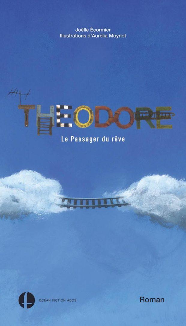 Théodore, le passager du rêve