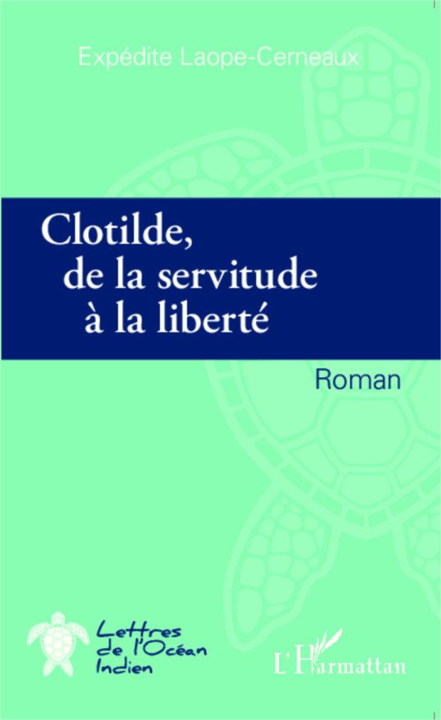 Clotilde, de la servitude à la liberté