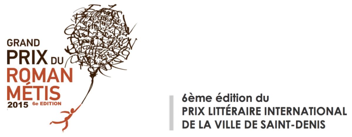 Grand Prix du Roman Métis, prix littéraire international de la Ville de Saint-Denis 2015
