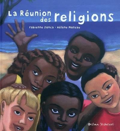 La Réunion des religions