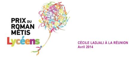 Rencontres avec Cécile Ladjali, lauréate du Prix du Roman Métis des Lycéens 2013