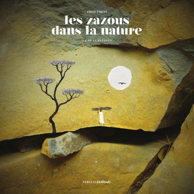Les Zazous dans la nature – Île de La Réunion