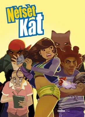 Nèfsèt Kat  – Tome 1