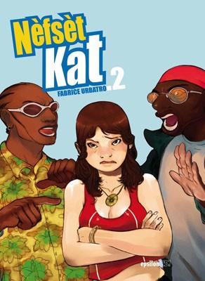 Nèfsèt Kat  – Tome 2
