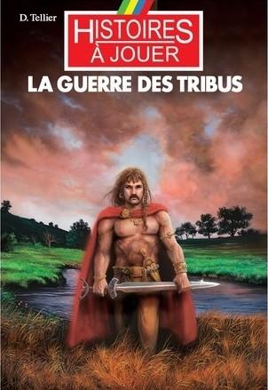La guerre des tribus