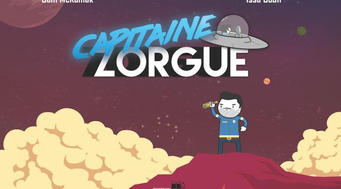 Capitaine Zorgue – Tome 1