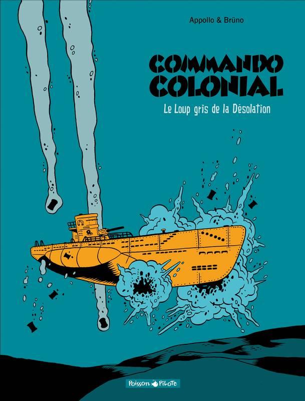 Commando colonial – Tome 2 – Le Loup gris de la Désolation