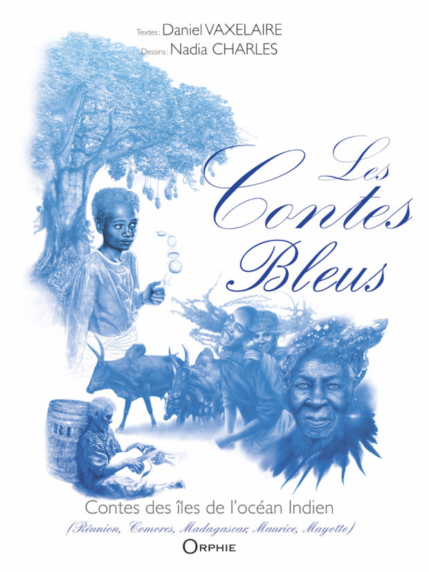 Contes des îles de l'océan Indien – Les Contes Bleus