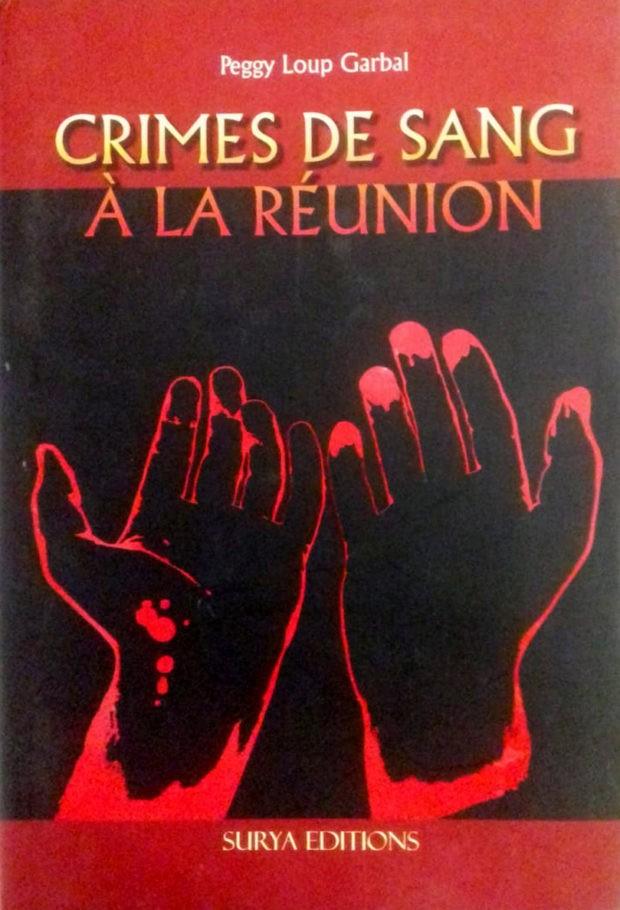 Crimes de sang à La Réunion