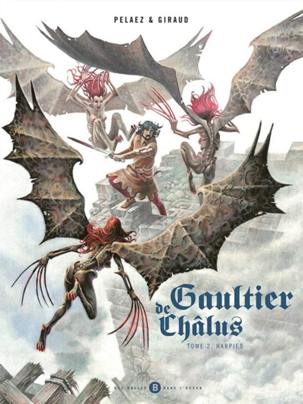 Gaultier de Chalus – Tome 2 – Harpies