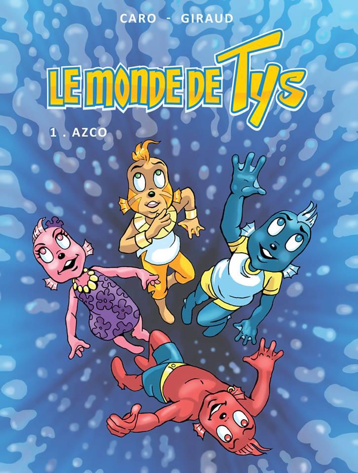 Le monde de Tys – Tome 1 – Azco