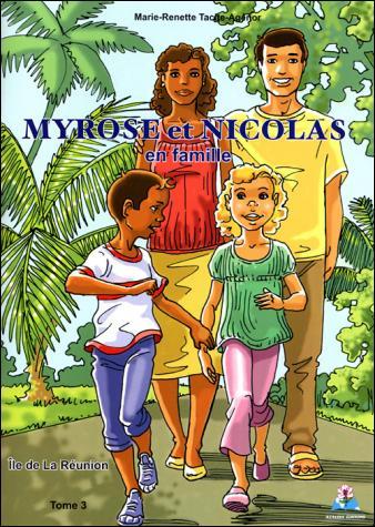 Myrose et Nicolas en famille – Tome 3