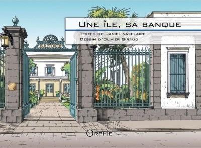 Une île, sa banque