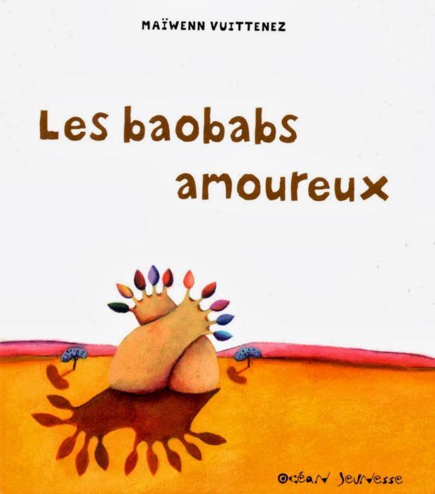 Les baobabs amoureux