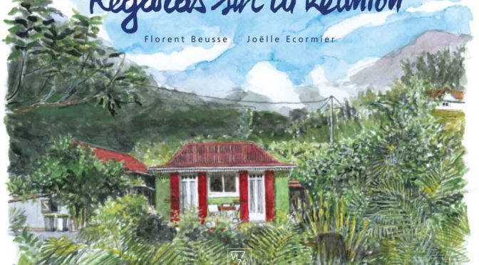 Regards sur La Réunion
