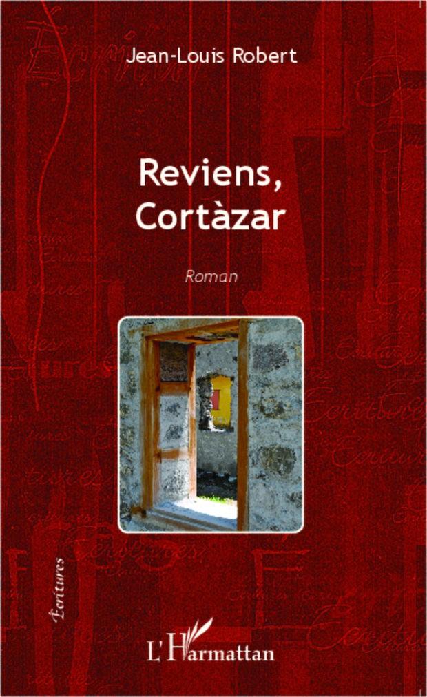 Reviens, Cortàzar
