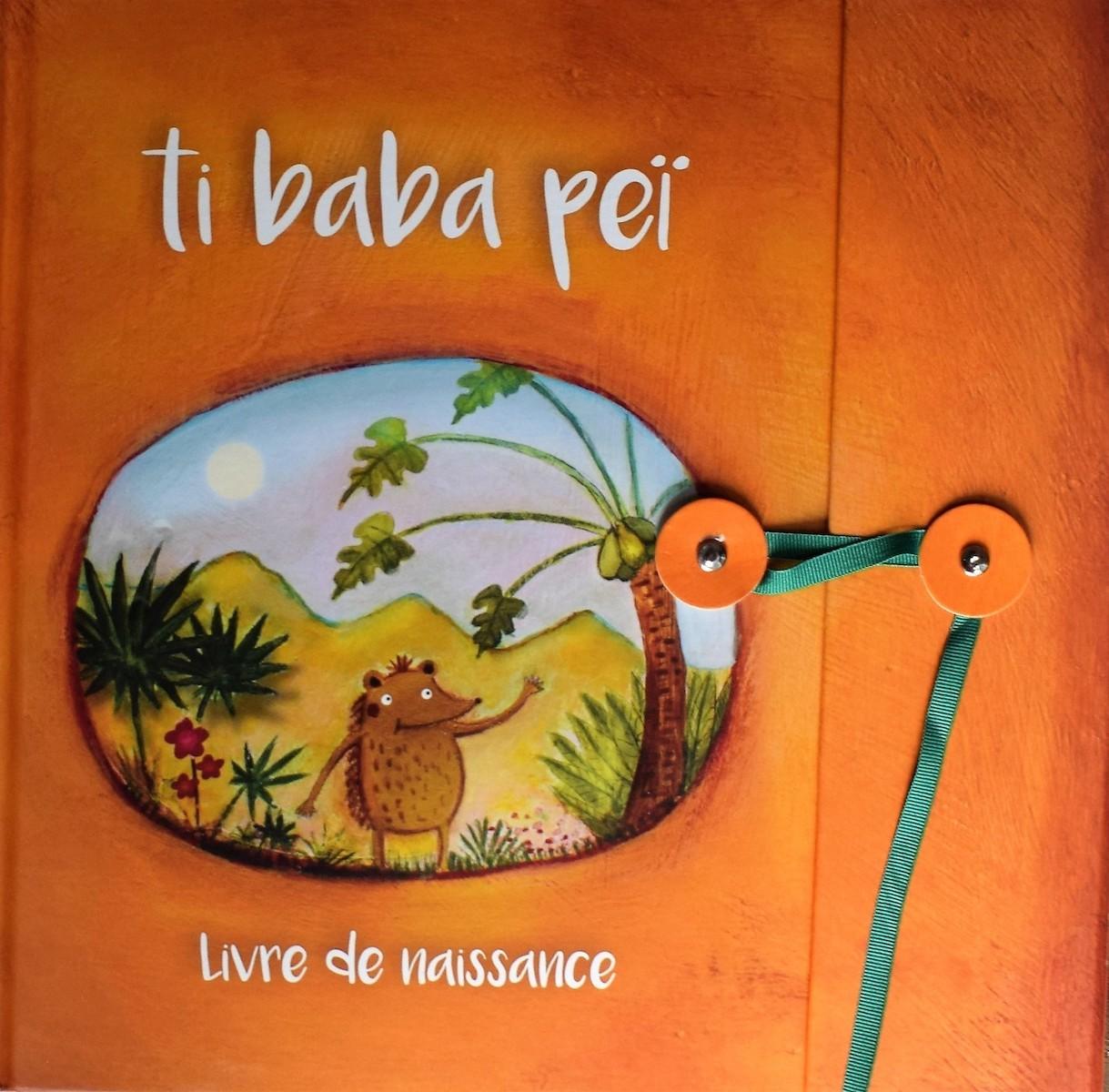 Ti baba péi – Livre de naissance