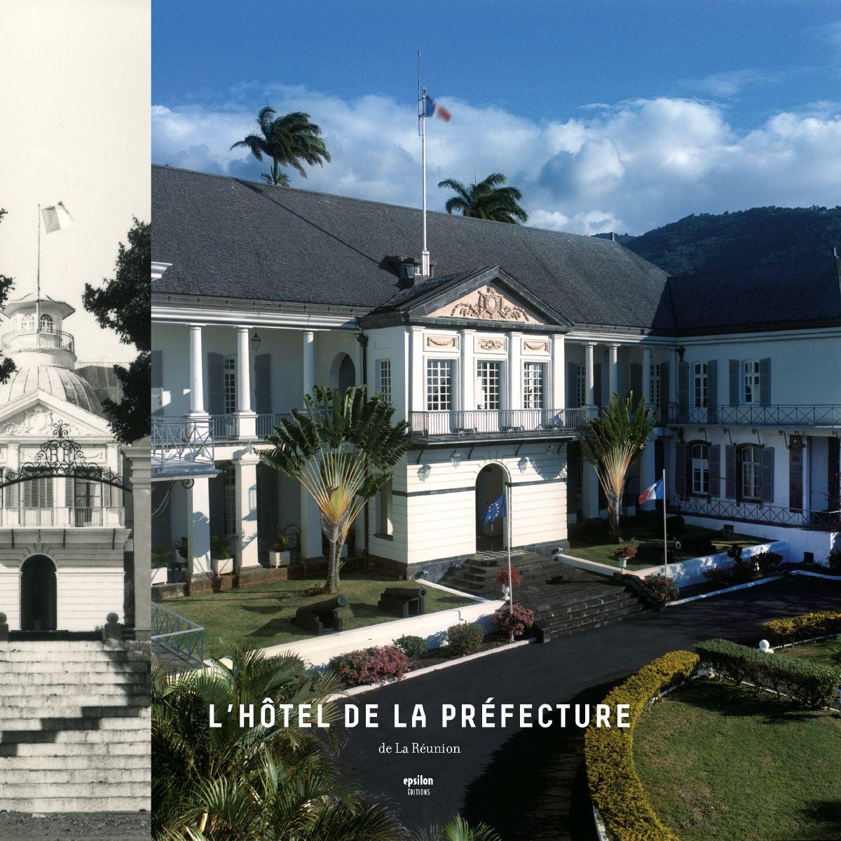 L'hôtel de la préfecture de La Réunion