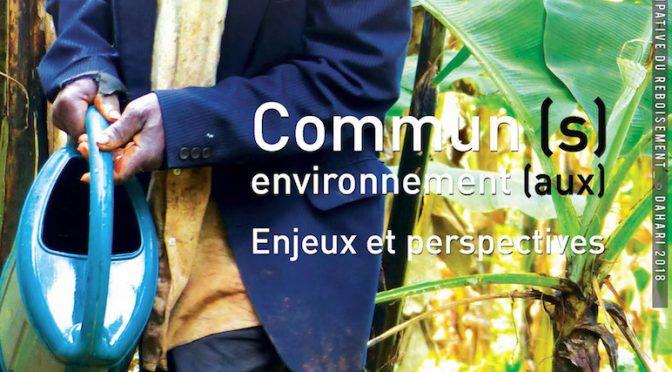 Commun (s) environnement (aux) – Enjeux et perspectives – Repères – La revue de l'expertise – N° 02 – Octobre 2019