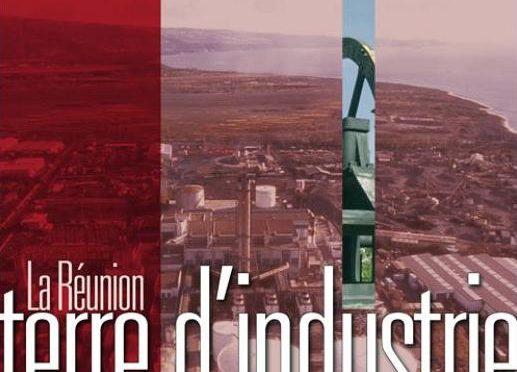La Réunion, terre d'industrie