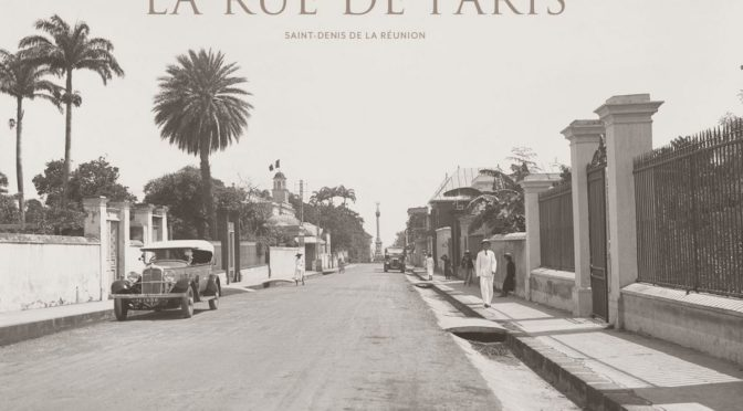 La rue de Paris – Saint-Denis de La Réunion