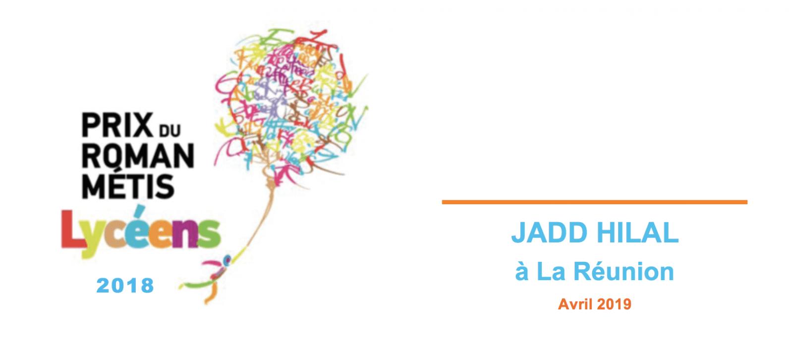 Rencontres avec Jadd HILAL, lauréat du Prix du Roman Métis des Lycéens 2018