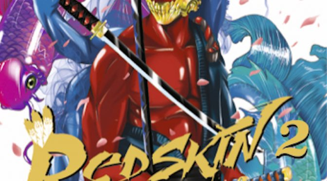 Redskin – Tome 2