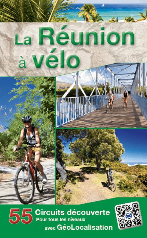 La Réunion à vélo – 55 circuits découverte pour tous les ...