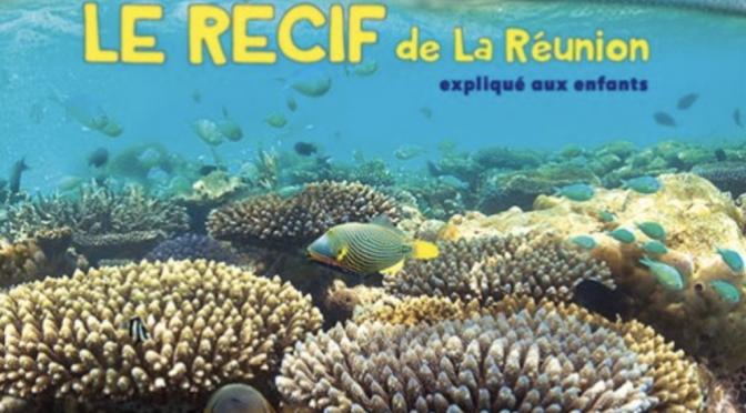 Le récif de La Réunion expliqué aux enfants