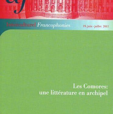 Interculturel Francophonies – N° 19 – Les Comores : une littérature en archipel