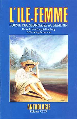 L'île-femme – Poésie réunionnaise au féminin